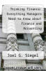 cover of Thinking Finance: Everything Managers Need to Know about Finance and Accounting