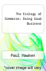 cover of The Ecology of Commerce: Doing Good Business