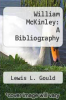 cover of William McKinley: A Bibliography