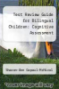 cover of Test Review Guide for Bilingual Children: Cognitive Assessment (1st edition)