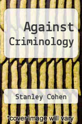 Cover of Against Criminology EDITIONDESC (ISBN 978-0887381539)
