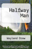 cover of Halfway Man