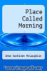 cover of Place Called Morning