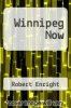 cover of Winnipeg Now