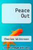 cover of Peace Out (1st edition)