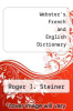 cover of Webster`s French and English Dictionary