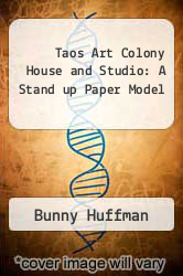 Cover of Taos Art Colony House and Studio: A Stand up Paper Model EDITIONDESC (ISBN 978-0890132401)