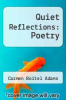 cover of Quiet Reflections: Poetry