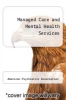 cover of Managed Care and Mental Health Services