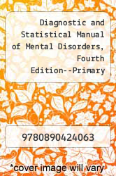 Diagnostic and Statistical Manual of Mental Disorders, Fourth Edition--Primary Care Version (DSM-IV--PC) by American Psychiatric Association - ISBN 9780890424063