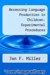 Cover of Assessing Language Production in Children: Experimental Procedures EDITIONDESC (ISBN 978-0890791103)