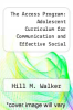 cover of The Access Program : Adolescent Curriculum for Communication and Effective Social Skills