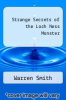 cover of Strange Secrets of the Loch Ness Monster