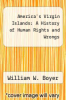 cover of America`s Virgin Islands: A History of Human Rights and Wrongs