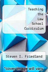 Cover of Teaching the Law School Curriculum EDITIONDESC (ISBN 978-0890892442)
