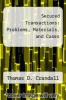 cover of Secured Transactions: Problems, Materials, and Cases