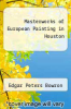 cover of Masterworks of European Painting in Houston