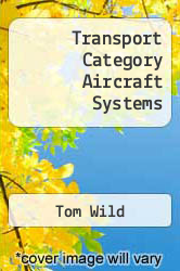 Transport Category Aircraft Systems Excellent Marketplace listings for  Transport Category Aircraft Systems  by Tom Wild starting as low as $5.00!