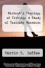 cover of Mishnah`s Theology of Tithing: A Study of Tractate Maaserot