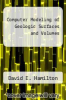 cover of Computer Modeling of Geologic Surfaces and Volumes