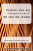 cover of Emergency Care and Transportation of the Sick and Injured (6th edition)