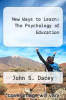 cover of New Ways to Learn: The Psychology of Education