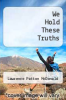 cover of We Hold These Truths