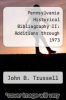 cover of Pennsylvania Historical Bibliography II: Additions through 1973