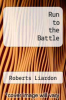 cover of Run to the Battle