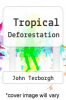 cover of Tropical Deforestation