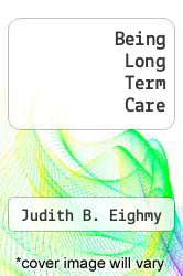 Cover of Being Long Term Care 3 (ISBN 978-0893031282)