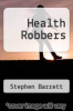 cover of Health Robbers