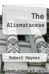 Cover of The Alismataceae EDITIONDESC (ISBN 978-0893273873)