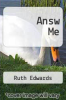 cover of Answ Me