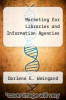 cover of Marketing for Libraries and Information Agencies