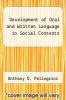 cover of Development of Oral and Written Language in Social Contexts