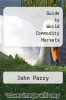 cover of Guide to World Commodity Markets (3rd edition)
