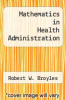 cover of Mathematics in Health Administration