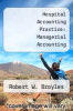 cover of Hospital Accounting Practice: Managerial Accounting