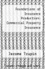 cover of Foundations of Insurance Production: Commercial Property Insurance