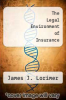cover of The Legal Environment of Insurance