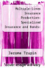 cover of Multiple-Lines Insurance Production: Specialized Insurance and Bonds: Segment C (3rd edition)