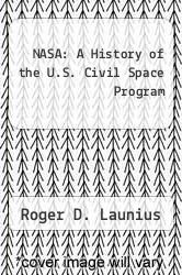 Cover of NASA: A History of the U.S. Civil Space Program EDITIONDESC (ISBN 978-0894648786)