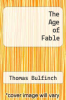 cover of The Age of Fable