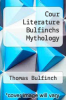 cover of Cour Literature Bulfinchs Mythology