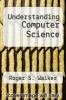cover of Understanding Computer Science