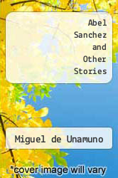 Cover of Abel Sanchez and Other Stories EDITIONDESC (ISBN 978-0895269232)