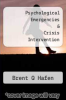 cover of Psychological Emergencies and Crisis...
