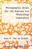 cover of Photographic Atlas for the Anatomy and Physiology Laboratory (2nd edition)