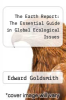 cover of The Earth Report: The Essential Guide in Global Ecological Issues